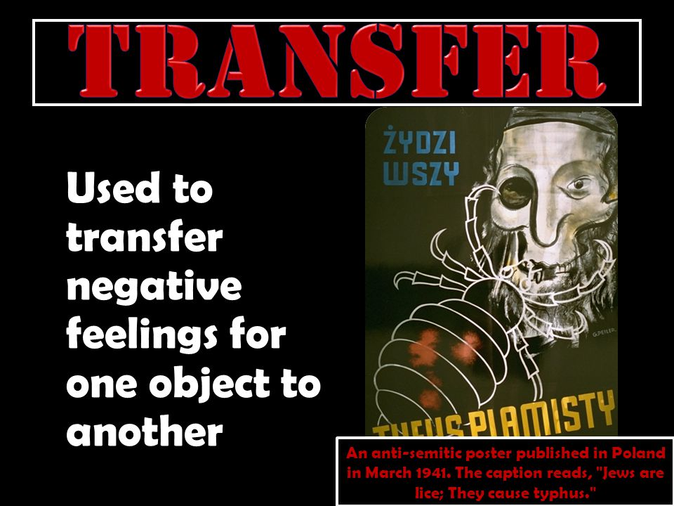 Transfer Used to transfer negative feelings for one object to another