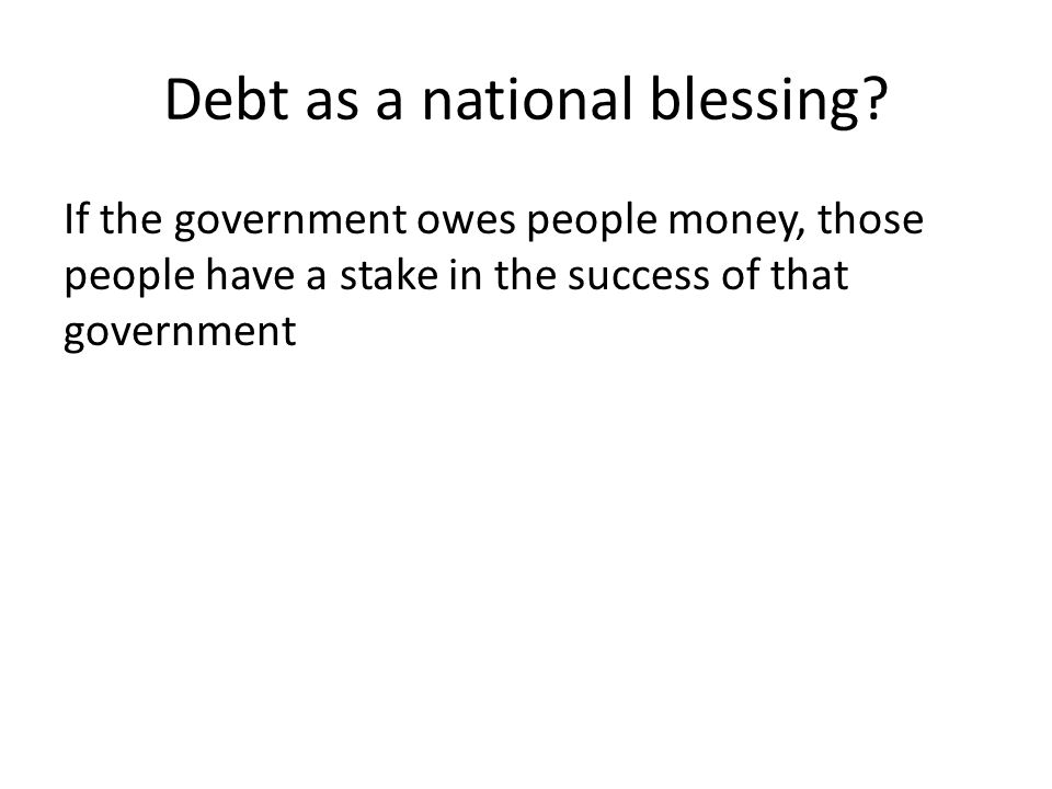 Debt as a national blessing