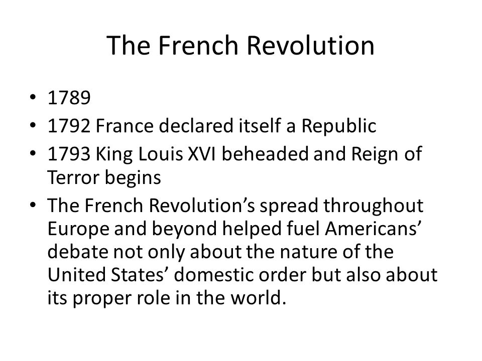 The French Revolution 1789 1792 France declared itself a Republic