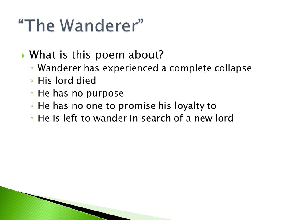 The Wanderer What is this poem about