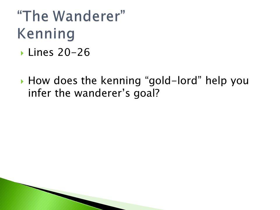 The Wanderer Kenning