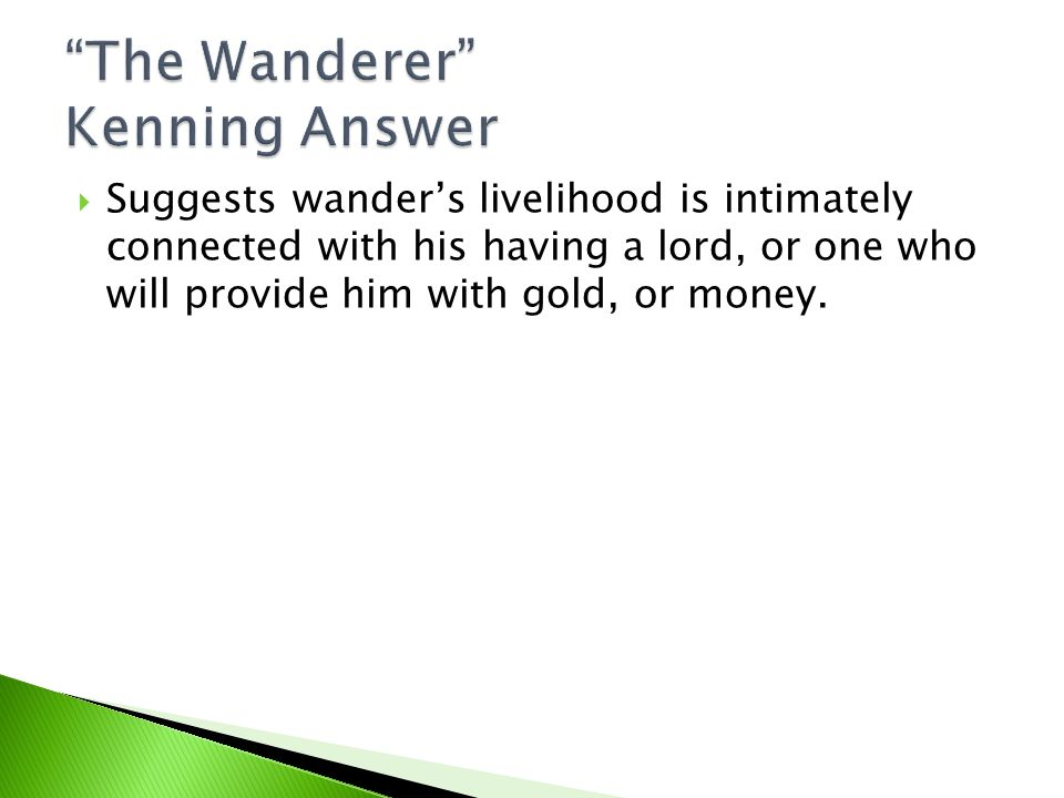 The Wanderer Kenning Answer