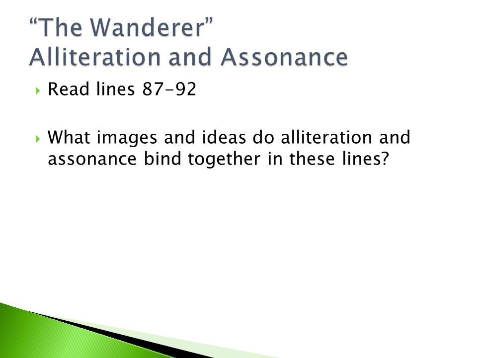 The Wanderer Alliteration and Assonance