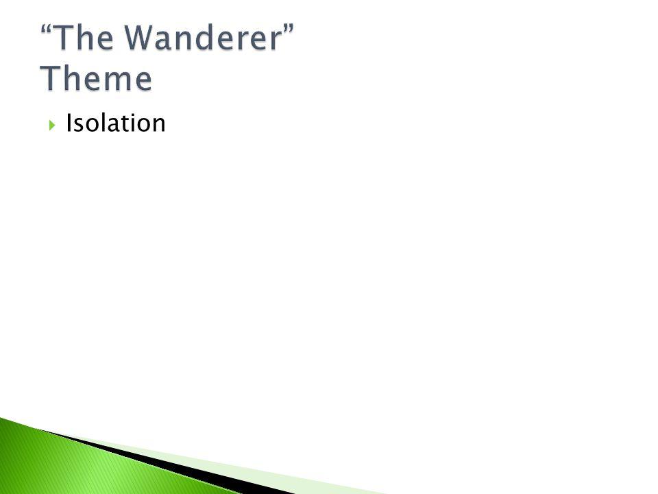 The Wanderer Theme Isolation