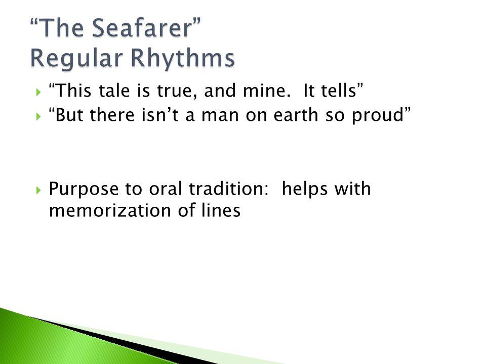 The Seafarer Regular Rhythms