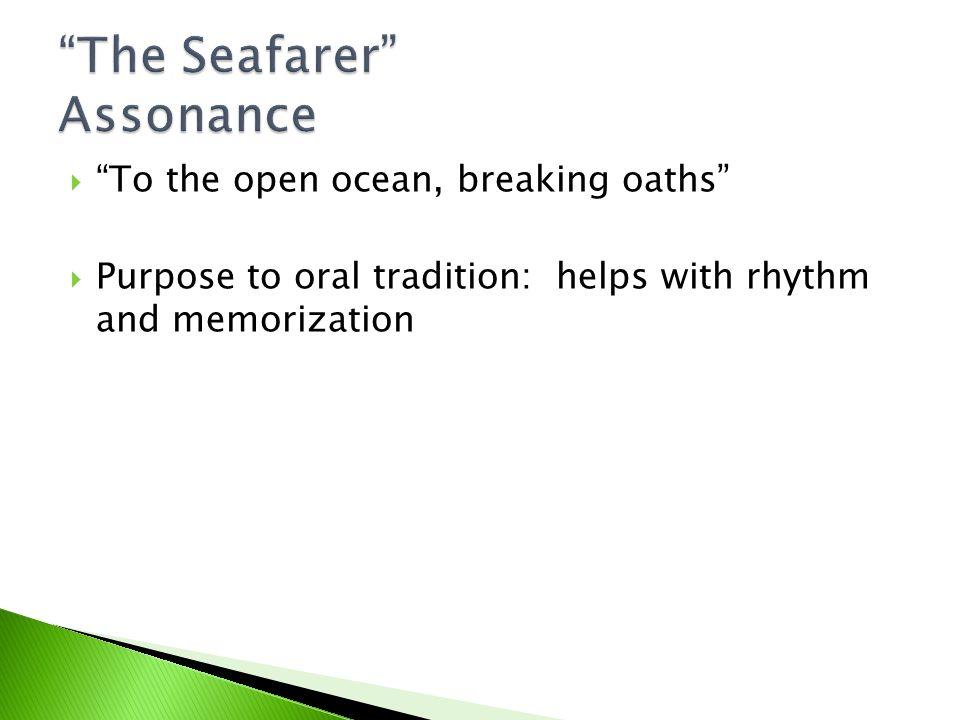 The Seafarer Assonance