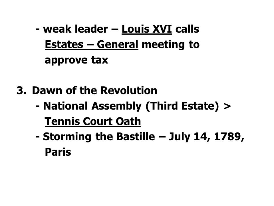 - weak leader – Louis XVI calls