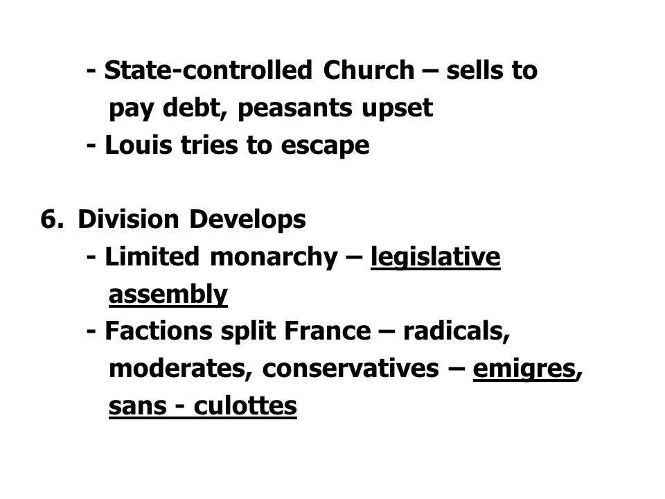 - State-controlled Church – sells to