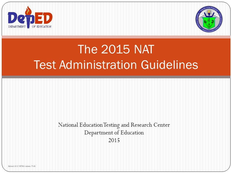 The 2015 NAT Test Administration Guidelines
