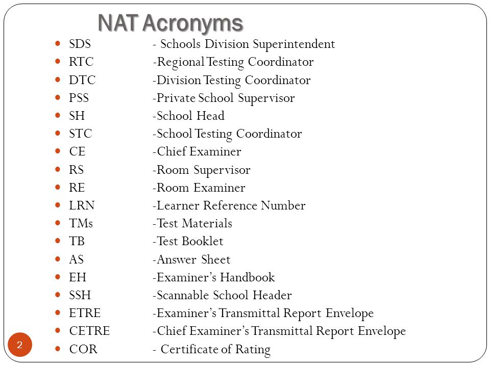 NAT Acronyms SDS - Schools Division Superintendent