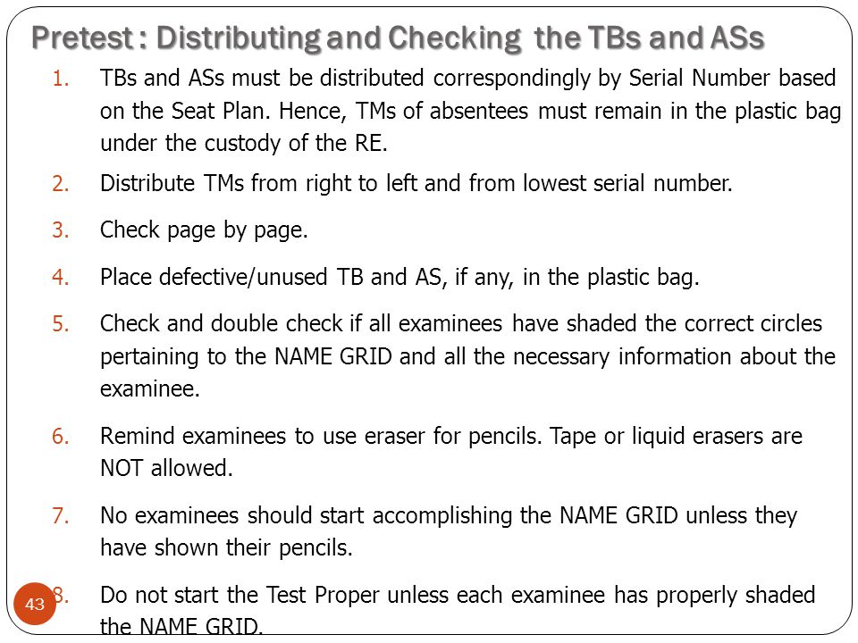 Pretest : Distributing and Checking the TBs and ASs