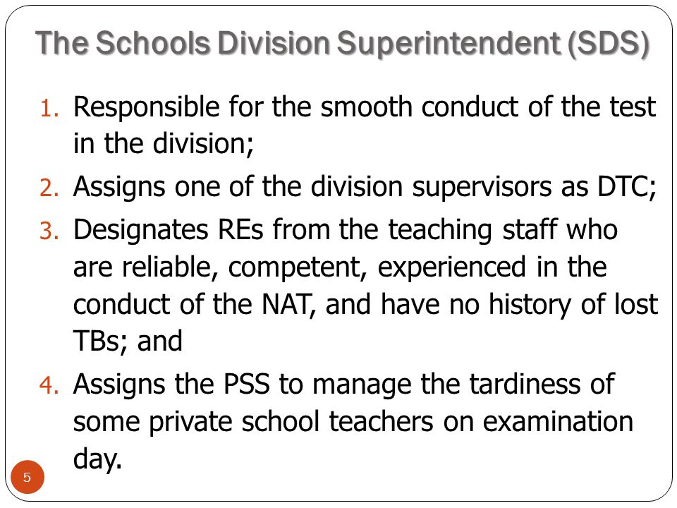The Schools Division Superintendent (SDS)
