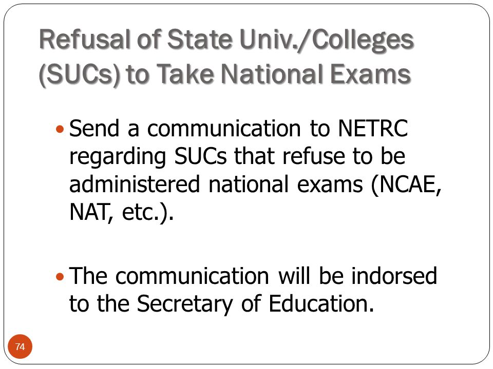 Refusal of State Univ./Colleges (SUCs) to Take National Exams