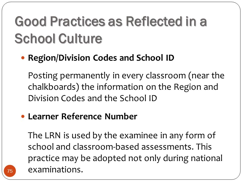 Good Practices as Reflected in a School Culture