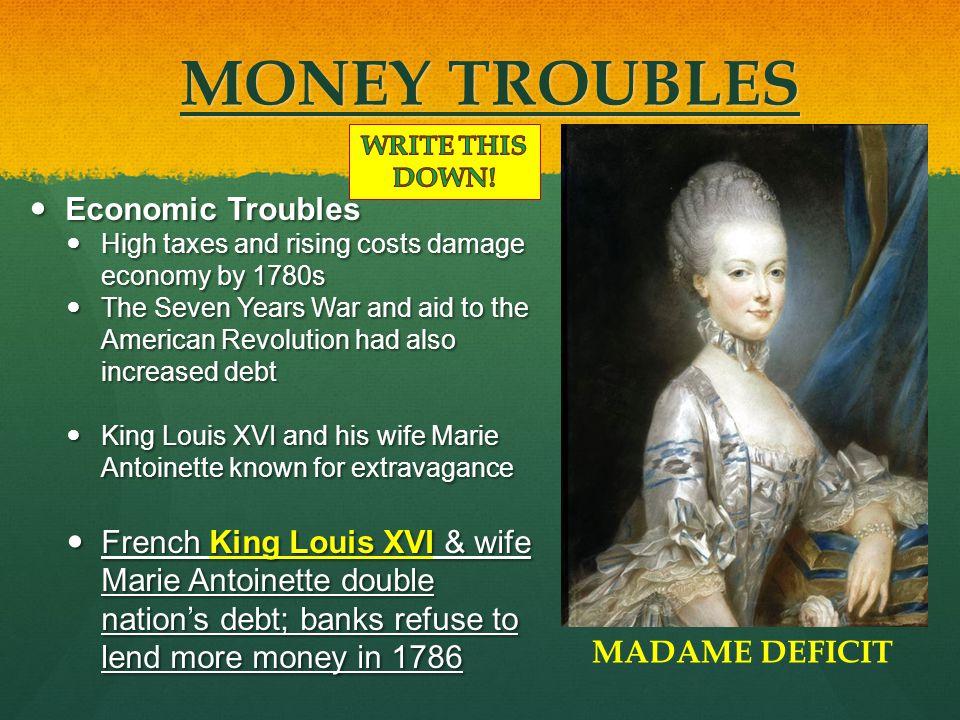 MONEY TROUBLES Economic Troubles
