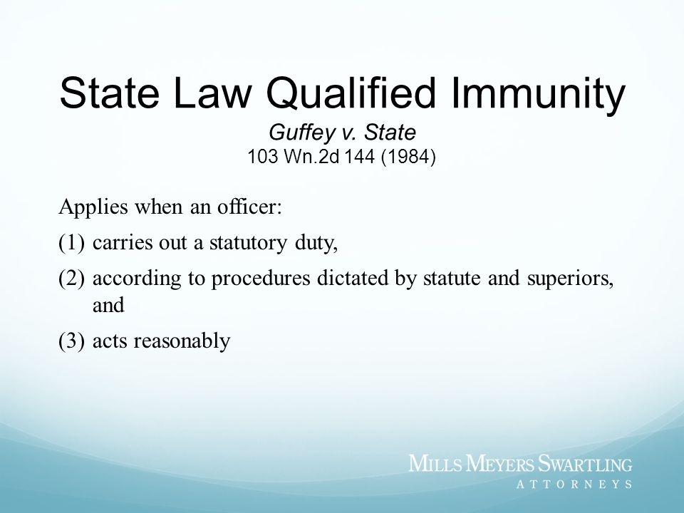 State Law Qualified Immunity Guffey v. State 103 Wn.2d 144 (1984)