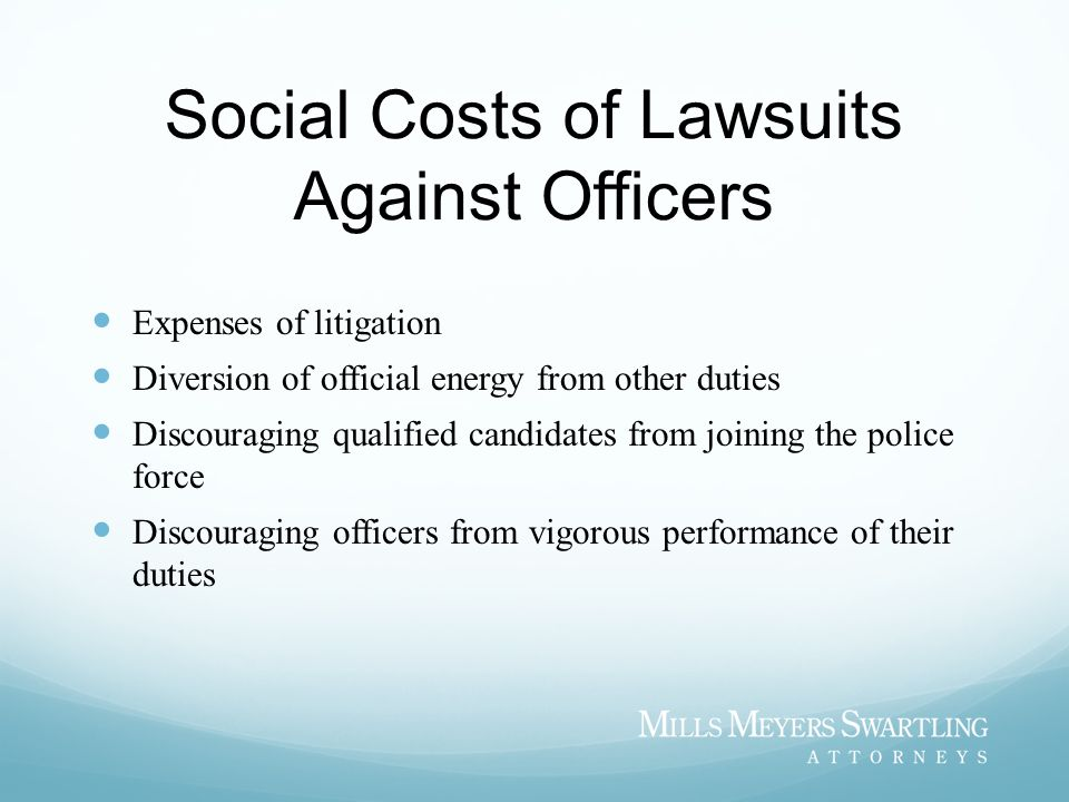 Social Costs of Lawsuits Against Officers
