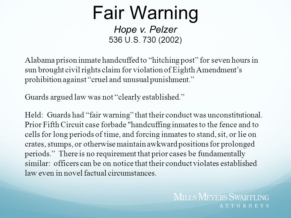 Fair Warning Hope v. Pelzer 536 U.S. 730 (2002)