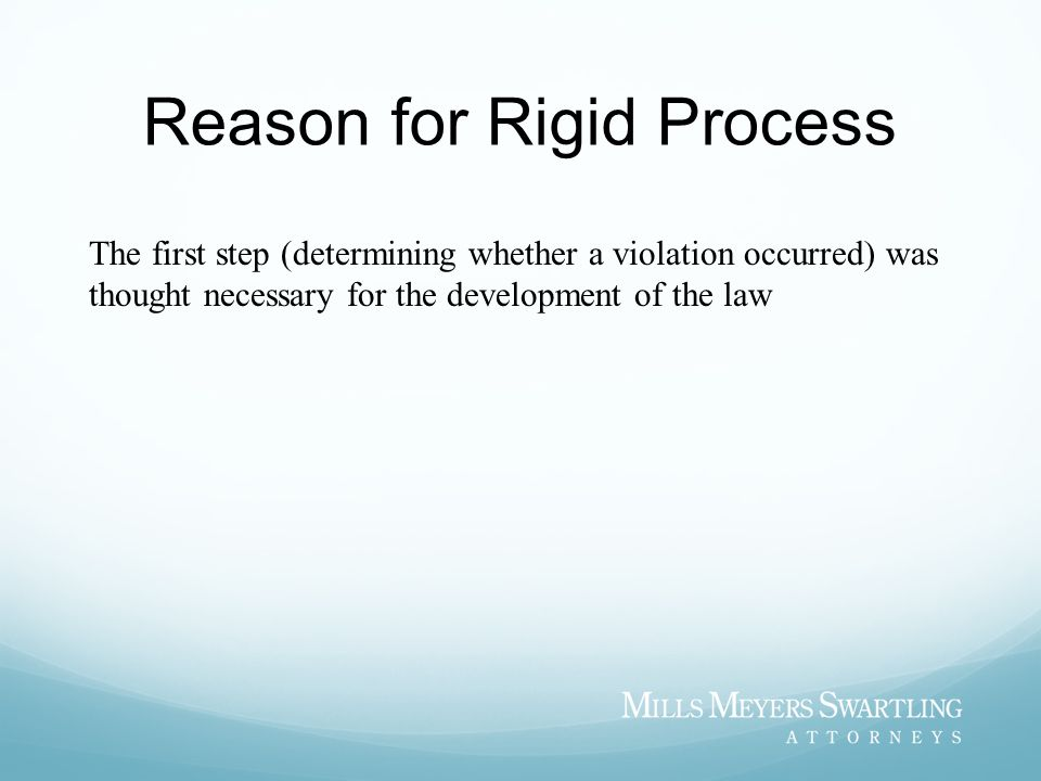 Reason for Rigid Process