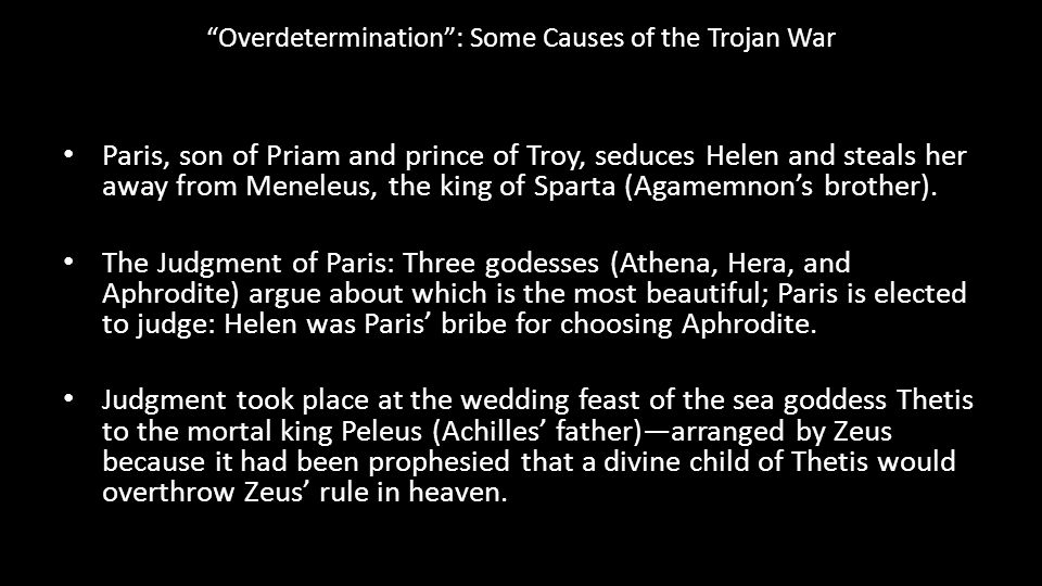 Overdetermination : Some Causes of the Trojan War