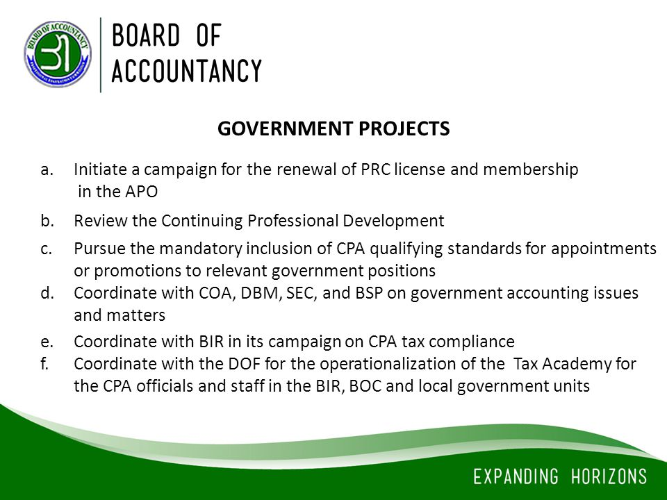 GOVERNMENT PROJECTS Initiate a campaign for the renewal of PRC license and membership. in the APO.