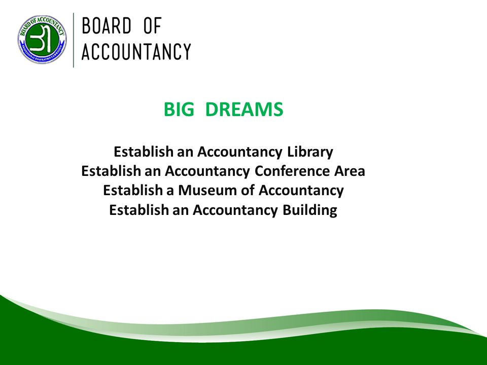 BIG DREAMS Establish an Accountancy Library