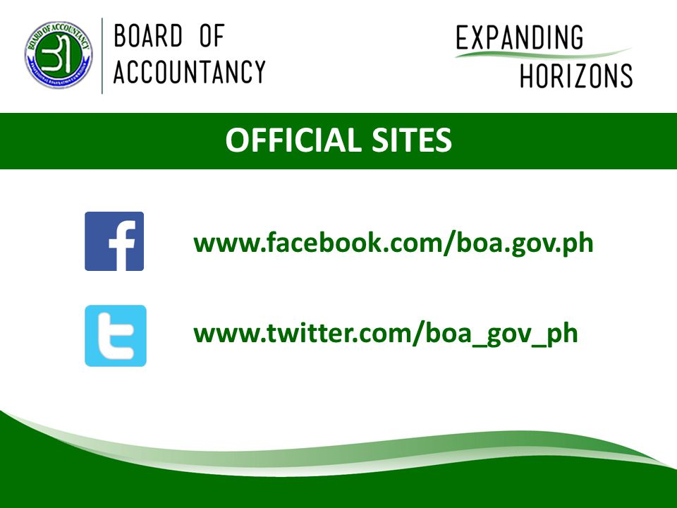 OFFICIAL SITES www.facebook.com/boa.gov.ph www.twitter.com/boa_gov_ph