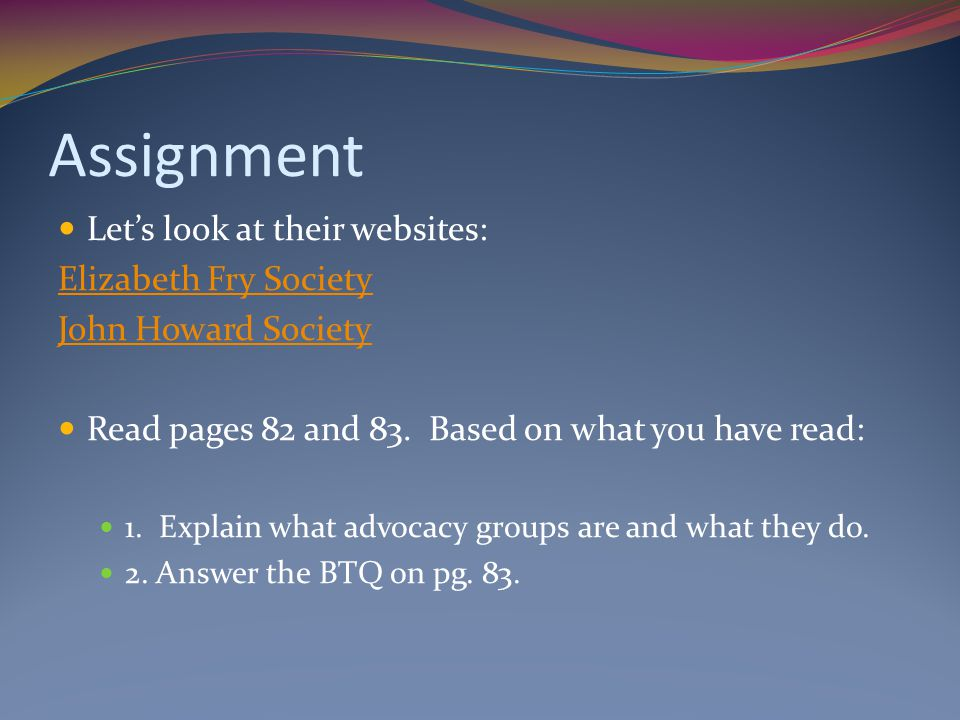 Assignment Let's look at their websites: Elizabeth Fry Society