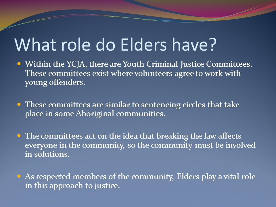 What role do Elders have