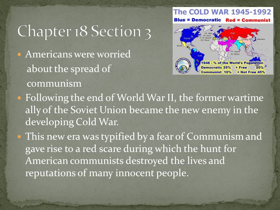 Chapter 18 Section 3 Americans were worried about the spread of
