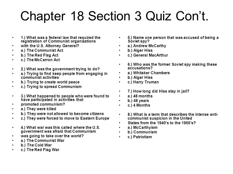 Chapter 18 Section 3 Quiz Con't.