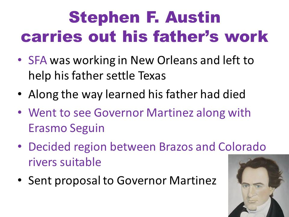 Stephen F. Austin carries out his father's work