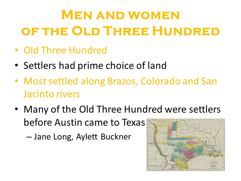 Men and women of the Old Three Hundred