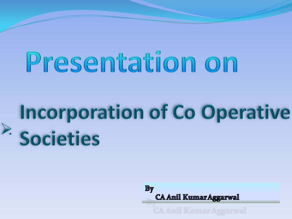 Incorporation of Co Operative Societies