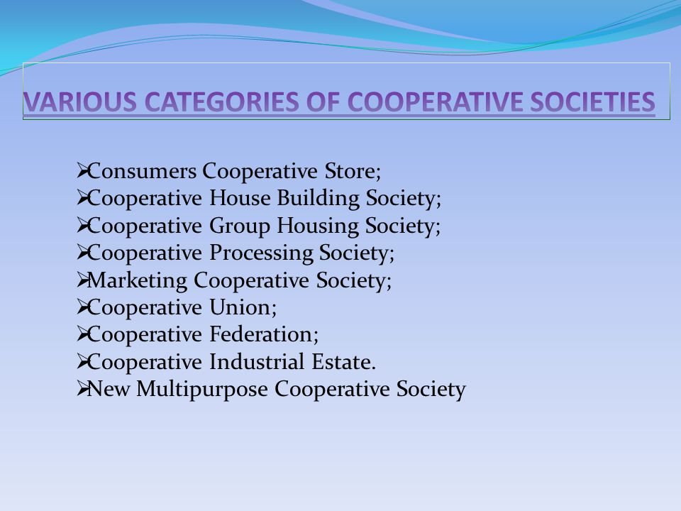 VARIOUS CATEGORIES OF cooperative SOCIETIES