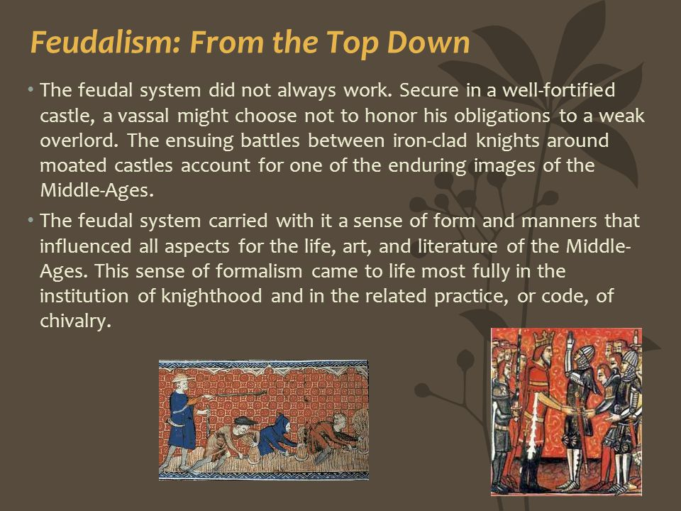 Feudalism: From the Top Down
