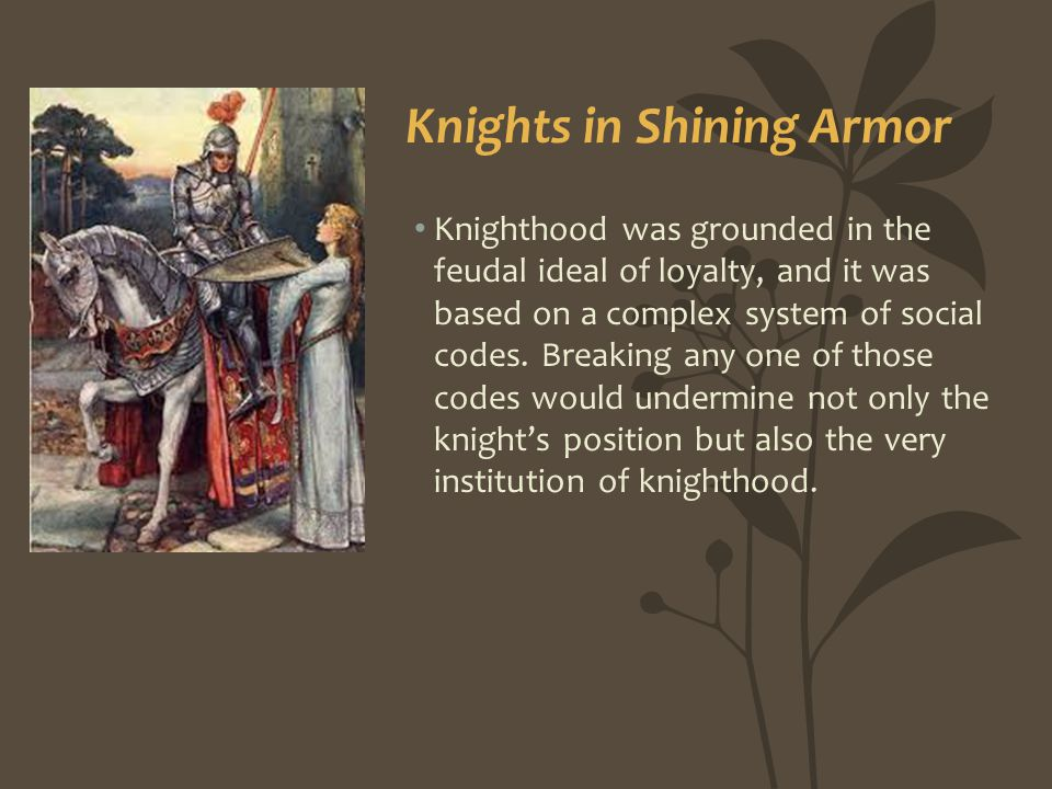 Knights in Shining Armor