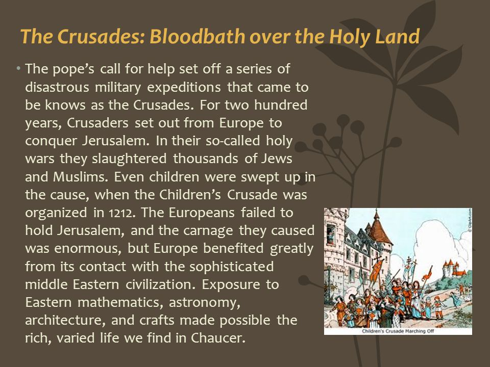 The Crusades: Bloodbath over the Holy Land