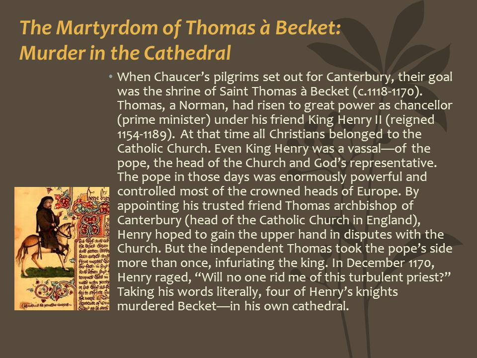The Martyrdom of Thomas à Becket: Murder in the Cathedral