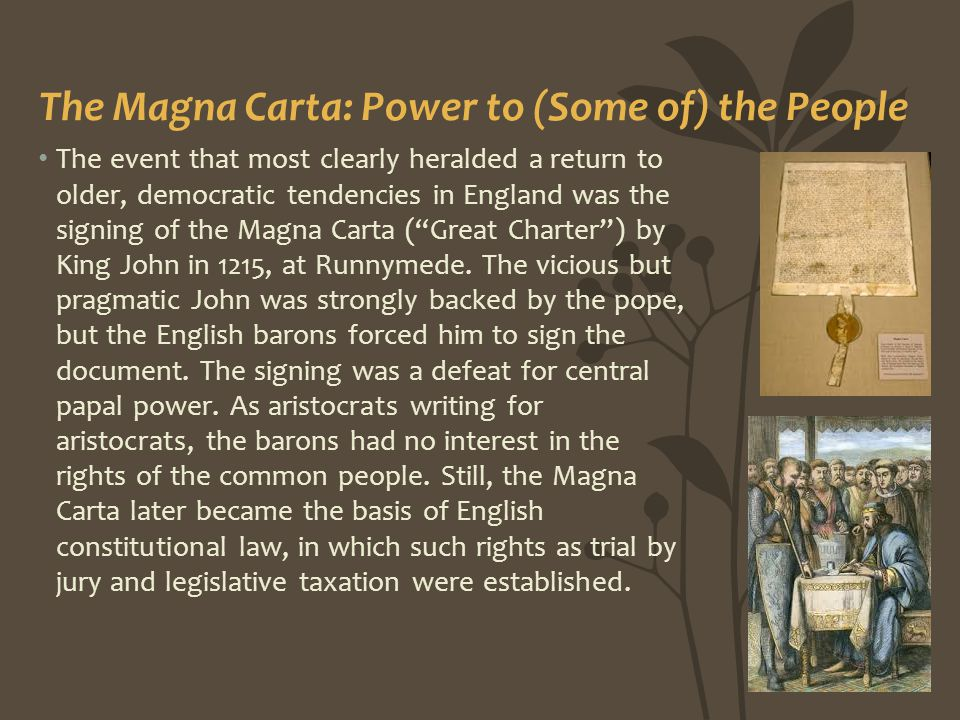 The Magna Carta: Power to (Some of) the People