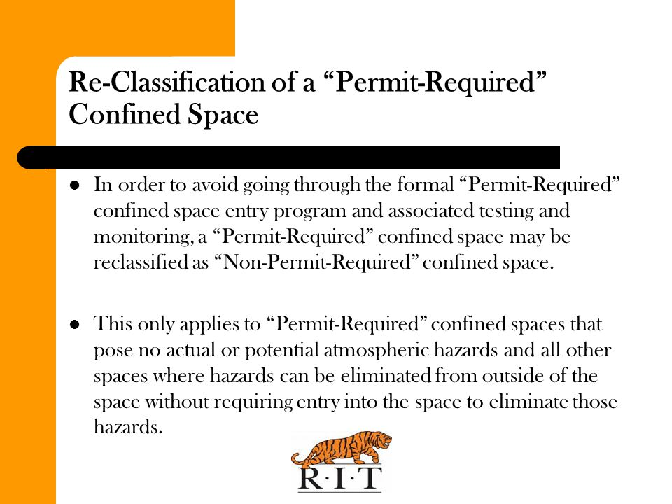 Re-Classification of a Permit-Required Confined Space