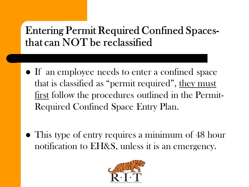 Entering Permit Required Confined Spaces- that can NOT be reclassified
