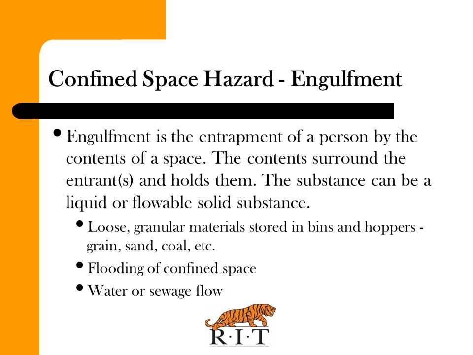 Confined Space Hazard - Engulfment