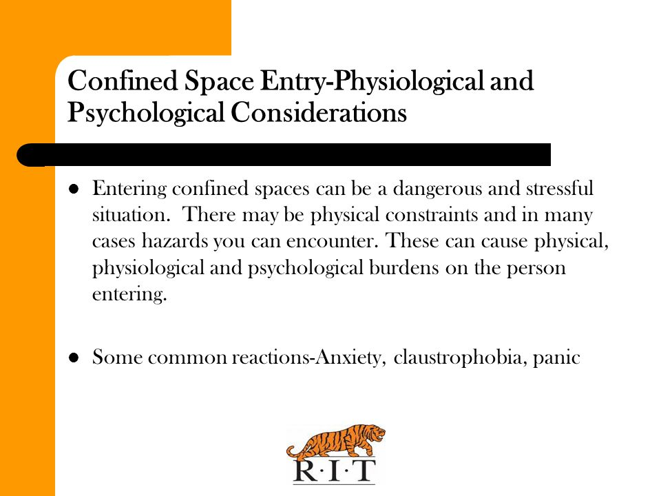 Confined Space Entry-Physiological and Psychological Considerations