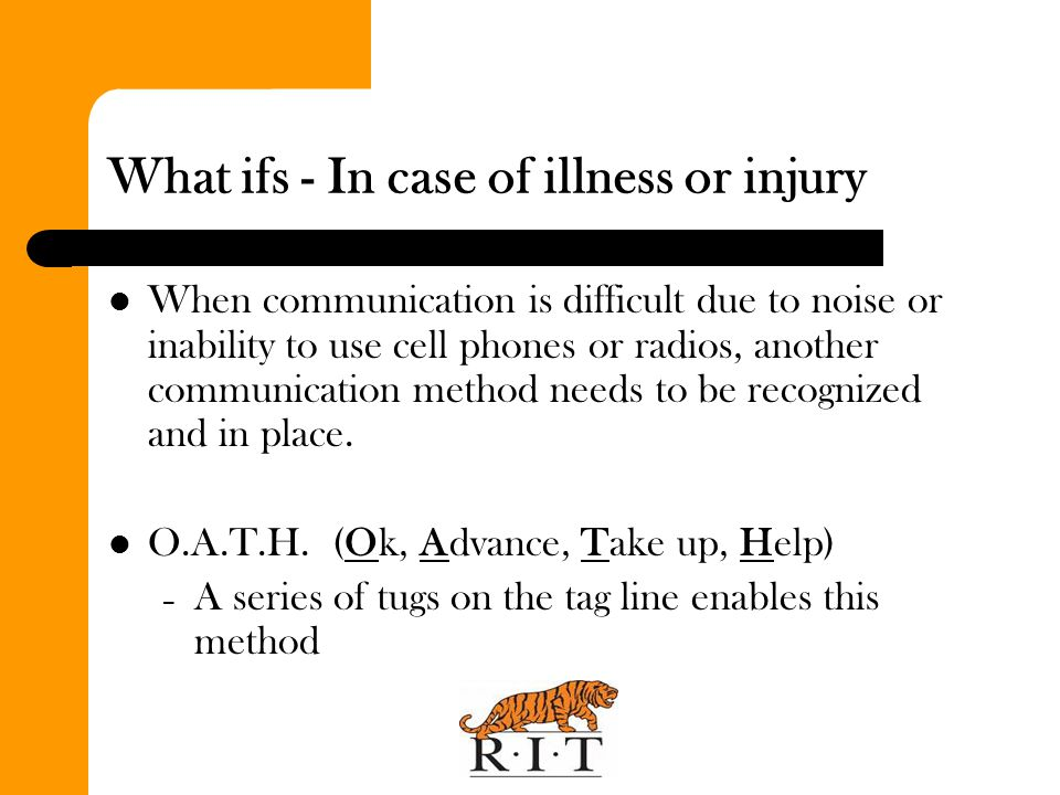 What ifs - In case of illness or injury