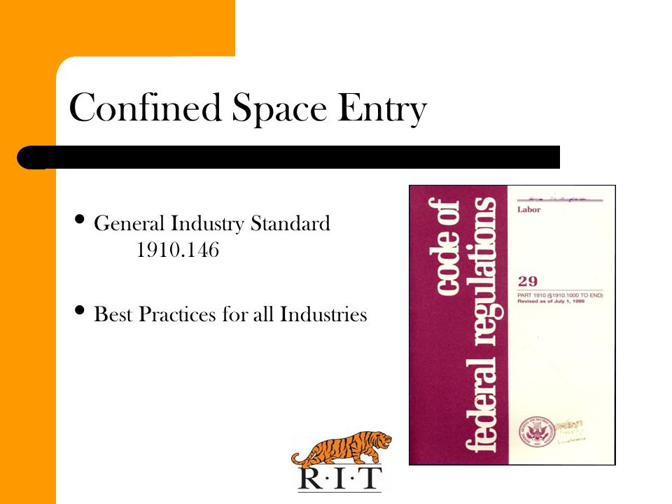 Confined Space Entry General Industry Standard 1910.146