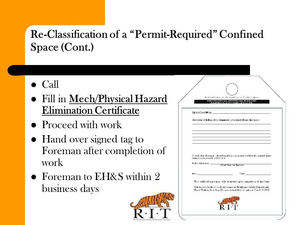 Re-Classification of a Permit-Required Confined Space (Cont.)