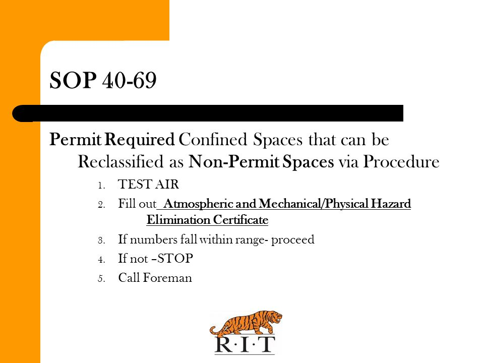 SOP 40-69 Permit Required Confined Spaces that can be Reclassified as Non-Permit Spaces via Procedure.