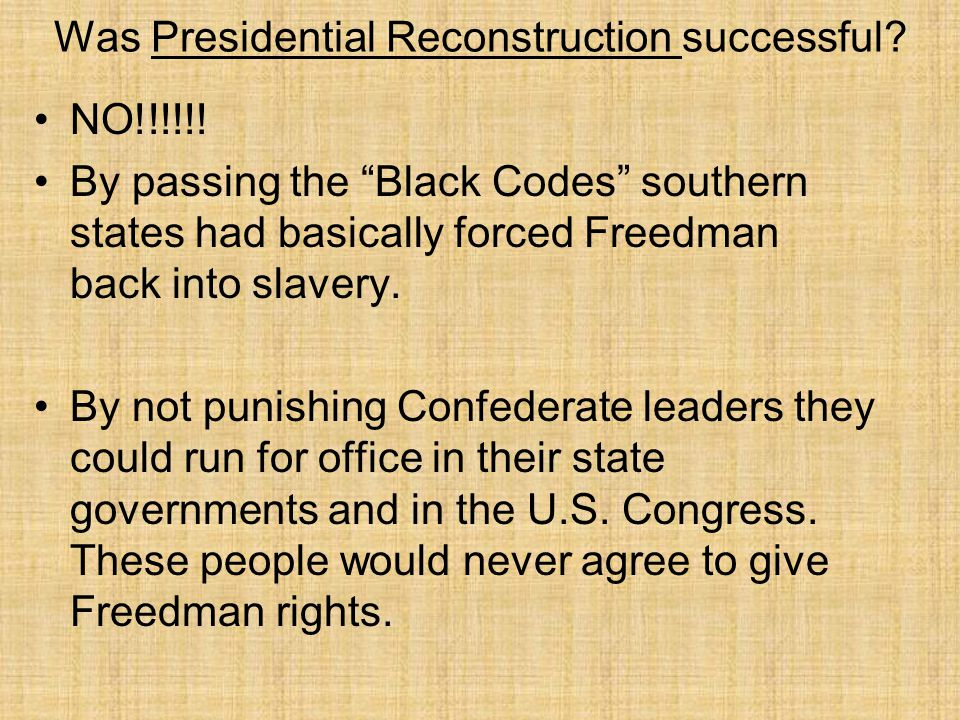 Was Presidential Reconstruction successful