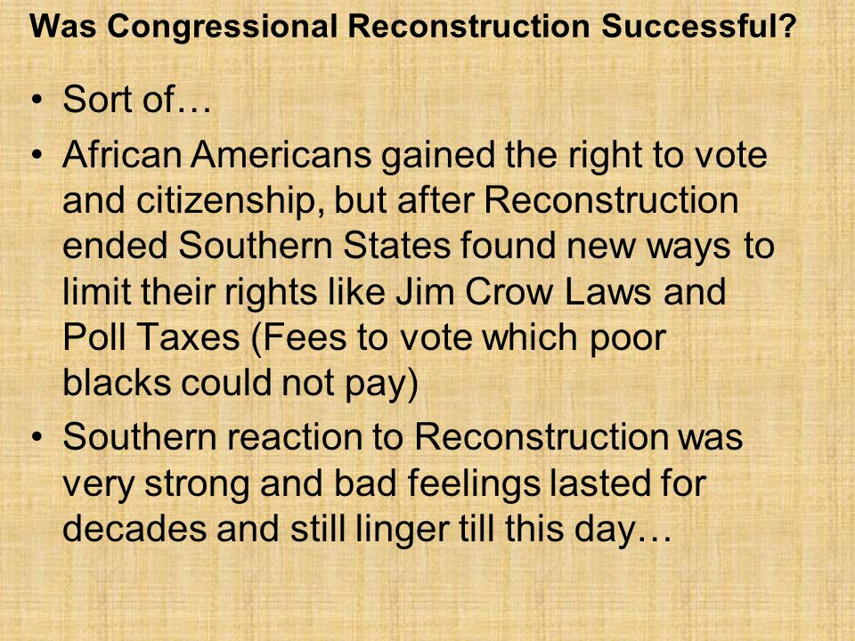 Was Congressional Reconstruction Successful